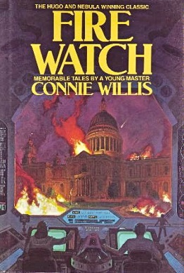 <i>Fire Watch</i> (book) book by Connie Willis