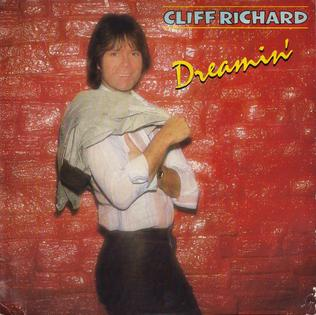 Dreamin (Cliff Richard song) 1980 single by Cliff Richard