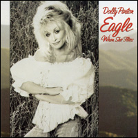 <i>Eagle When She Flies</i> 1991 studio album by Dolly Parton