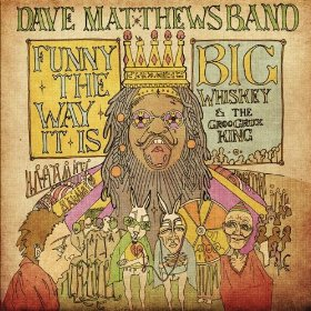 Funny the Way It Is 2009 single by Dave Matthews Band