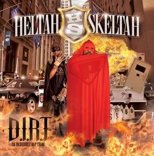 <i>D.I.R.T.</i> (Heltah Skeltah album) album by Heltah Skeltah