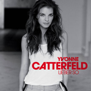 <i>Lieber so</i> album by Yvonne Catterfeld
