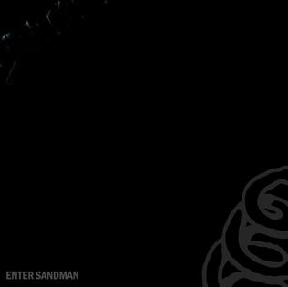 Enter Sandman Original song written and composed by Kirk Hammett, James Hetfield, Lars Ulrich