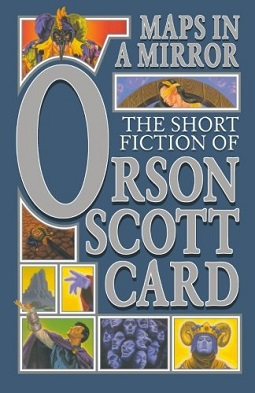 <i>Maps in a Mirror</i> book by Orson Scott Card