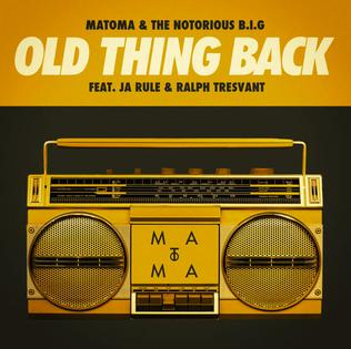Old Thing Back 2015 song performed by The Notorious B.I.G.