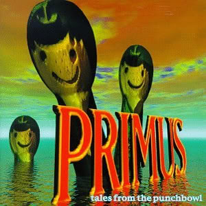 Primus_Tales_From_the_Punchbowl.jpg