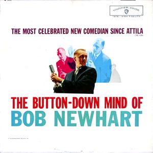 <i>The Button-Down Mind of Bob Newhart</i> 1960 live album by Bob Newhart