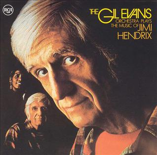 <i>The Gil Evans Orchestra Plays the Music of Jimi Hendrix</i> 1974 studio album by Gil Evans Orchestra