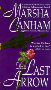 <i>The Last Arrow</i> novel by Marsha Canham