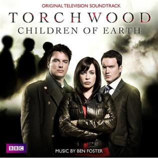 <i>Torchwood: Children of Earth</i> (soundtrack) 2009 soundtrack album by Ben Foster and the BBC National Orchestra of Wales
