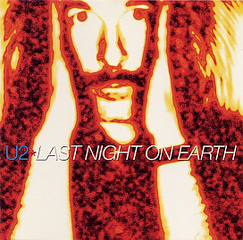 Last Night on Earth (U2 song) 1997 single by U2