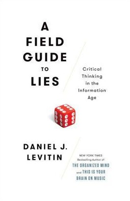 A Field Guide to Lies, Critical Thinking in the Information Age.jpeg