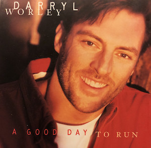 A Good Day to Run 2000 single by Darryl Worley