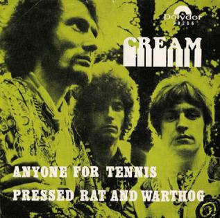 Anyone for Tennis song performed by Cream
