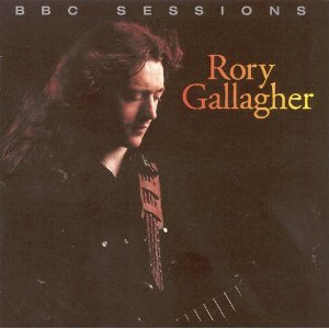 <i>BBC Sessions</i> (Rory Gallagher album) 1999 compilation album by Rory Gallagher