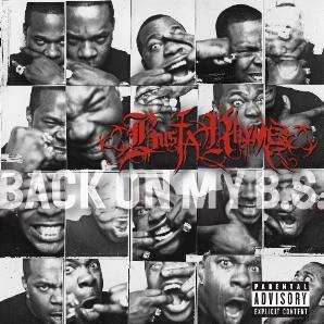 <i>Back on My B.S.</i> 2009 studio album by Busta Rhymes