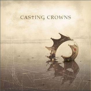 <i>Casting Crowns</i> (album) first studio album by American Christian rock band Casting Crowns