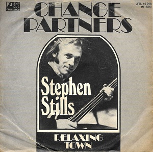 Change Partners (Stephen Stills song) 1971 single by Stephen Stills