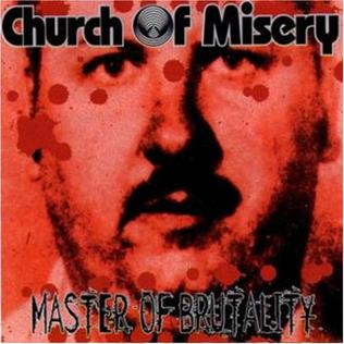 Church Of Misery - Master Of Brutality