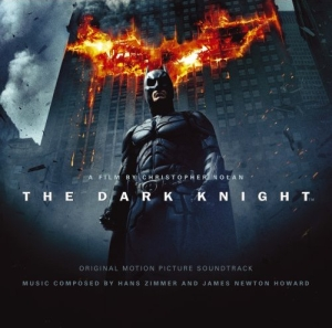 <i>The Dark Knight</i> (soundtrack) 2008 soundtrack album by Hans Zimmer and James Newton Howard