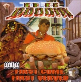 <i>First Come, First Served</i> 1999 studio album by Dr. Dooom