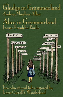 2010 edition cover of Gladys in Grammarland