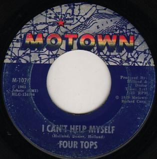 I Cant Help Myself (Sugar Pie Honey Bunch) 1965 single by Four Tops