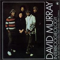 <i>Interboogieology</i> 1978 studio album by David Murray