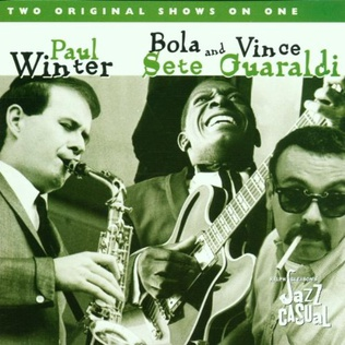 <i>Jazz Casual: Paul Winter/Bola Sete and Vince Guaraldi</i> 2001 live album by Paul Winter, Vince Guaraldi and Bola Sete