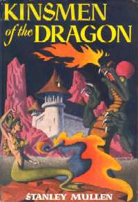 <i>Kinsmen of the Dragon</i> book by Stanley Mullen