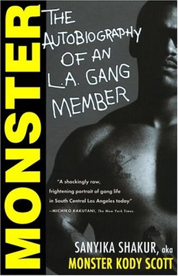 summary of monster by sanyika shakur essay Sanyika shakur also known by his former street moniker monster, is a former member of the los angeles gang the eight tray gangster crips he got his nickname as a 13-year-old gang member when he beat and stomped a robbery victim until he was disfigured shakur claimed to have reformed in prison, joined the.