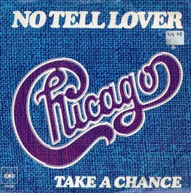 No Tell Lover 1978 single by Chicago