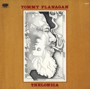 <i>Thelonica</i> 1983 studio album by Tommy Flanagan