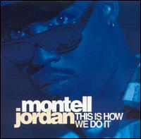 Montell Jordan — This Is How We Do It (studio acapella)