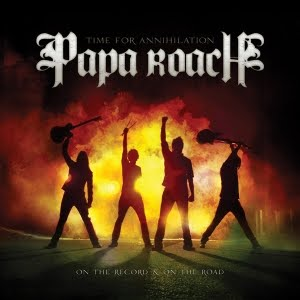 <i>Time for Annihilation: On the Record & On the Road</i> 2010 live album with studio tracks by Papa Roach