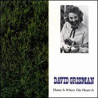 <i>Home Is Where the Heart Is</i> (David Grisman album) album by David Grisman