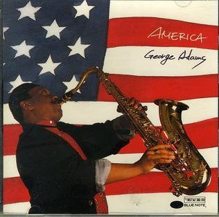 <i>America</i> (George Adams album) 1990 studio album by George Adams