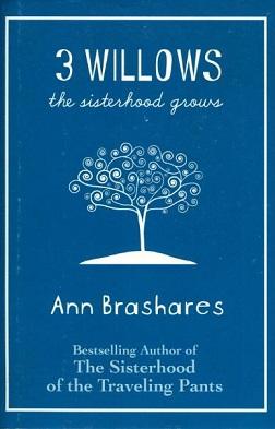 <i>3 Willows: The Sisterhood Grows</i> book by Ann Brashares