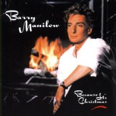 <i>Because Its Christmas</i> 1990 studio album by Barry Manilow