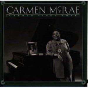 <i>Carmen Sings Monk</i> 1990 studio album by Carmen McRae