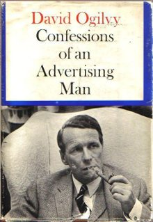 "confessions of an advertising ""confessions of an advertising man summary"" potential and existing clients are the core of the business, so choosing them is crucial likewise, you have to be smart and open to forging profitable relationships."