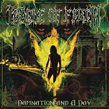 Cradle of Filth - Damnation and a Day.jpg