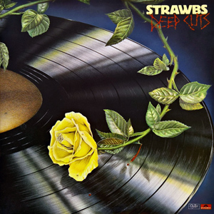 <i>Deep Cuts</i> (Strawbs album) 1976 studio album by Strawbs