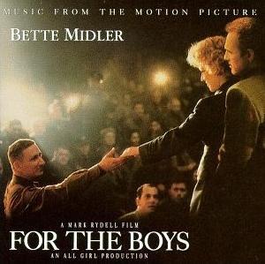 <i>For the Boys</i> (soundtrack) 1991 soundtrack album by Bette Midler