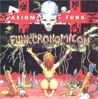 <i>Funkcronomicon</i> 1995 compilation album by Axiom Funk