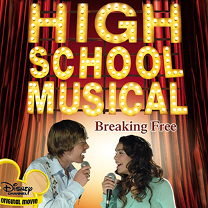 Breaking Free Song from Disneys 2006 film High School Musical