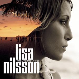 <i>Hotel Vermont 609</i> 2006 studio album by Lisa Nilsson
