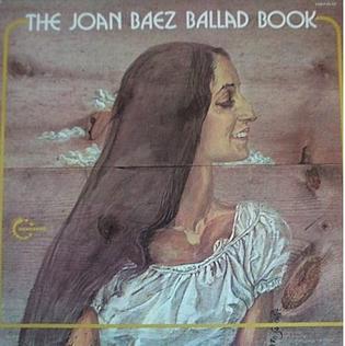<i>The Joan Baez Ballad Book</i> 1972 compilation album by Joan Baez