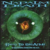 <i>Breed to Breathe</i> 1997 EP by Napalm Death