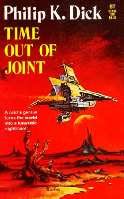 Time Out of Joint, Dick, Philip K.
